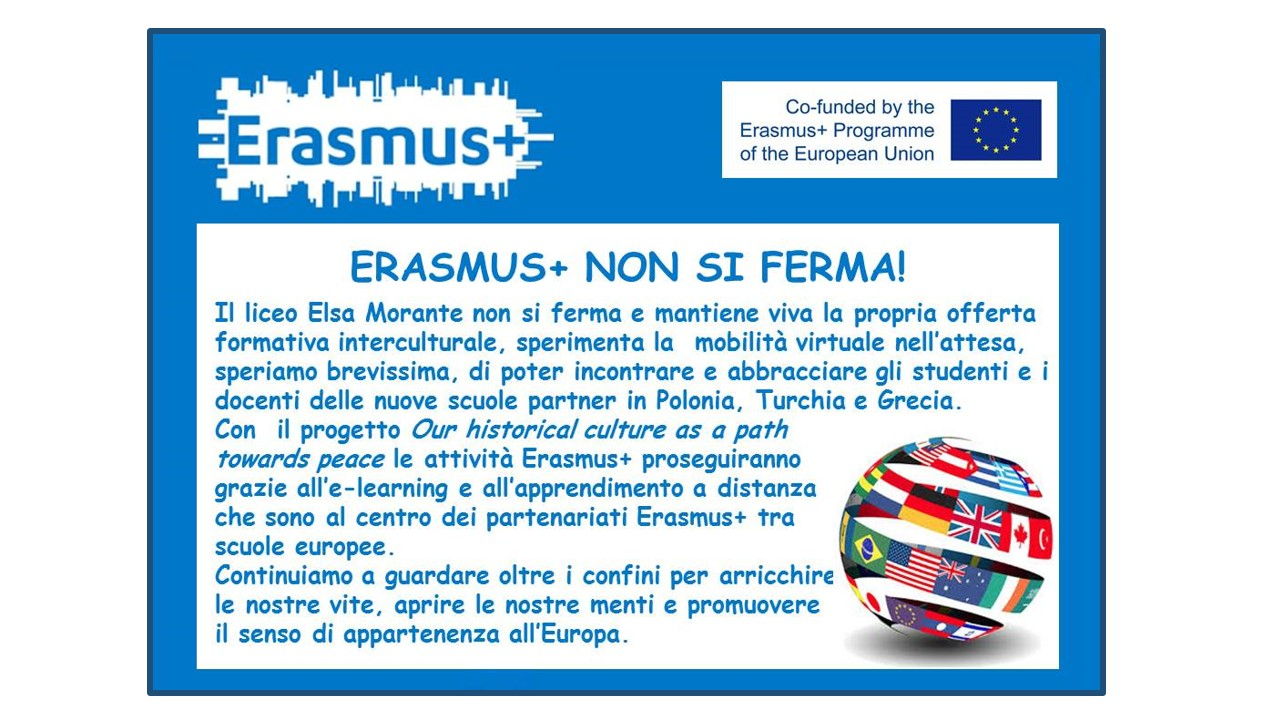 Programma Erasmus + Progetto Our historical culture as a path towards peace