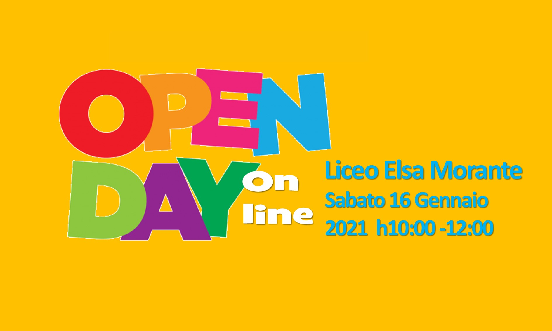 OPEN DAY on line SABATO 16 GENNAIO h 10:00 -12:00